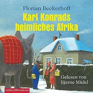 Karl Konrads heimliches Afrika Hörbuch