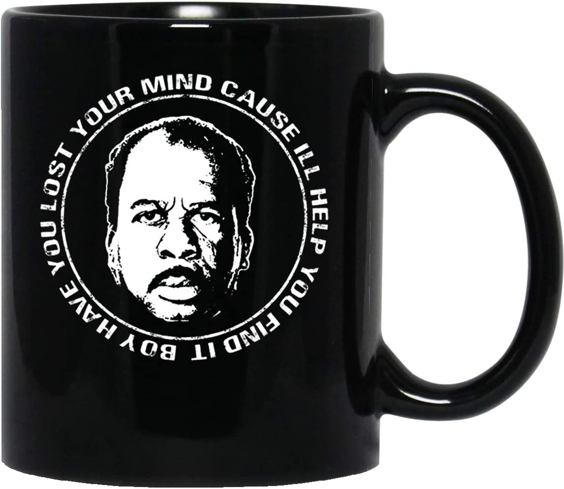 Jackila Boy Have You Lost Your Mind I'll Help You Find It Stanley The Office Unisex T Funny Coffee Mug for Women and Men Tea Cups Tea