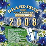 Grand Prix der Volksmusik-Finale 2008 by Various