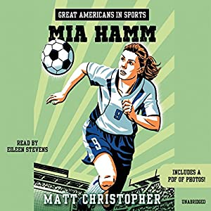 Great Americans in Sports: Mia Hamm Audiobook