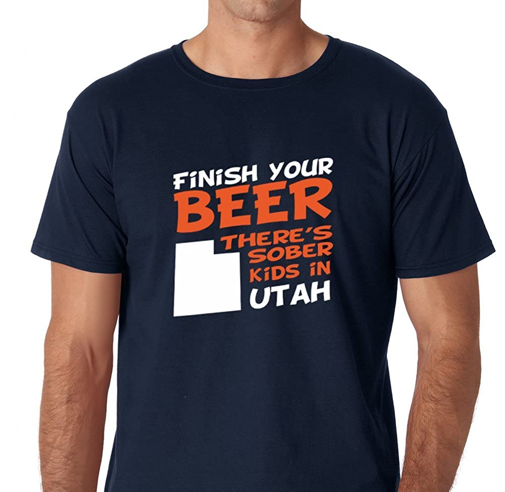 Amazon.com: AW Fashions Finish Your Beer Theres Sober Kids in Utah - Drinking Beer Tee Premium Mens T-Shirt: Clothing