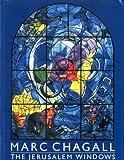 The Jerusalem Windows, Marc Chagall, 0517658305