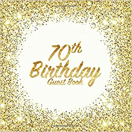 70th Birthday Guest Book Party Celebration Keepsake For Family And