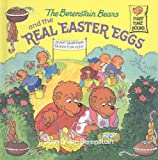 The Berenstain Bears and the Real Easter Eggs (Berenstain Bears (8x8))