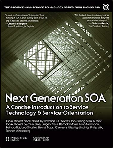 Next Generation Soa A Concise Introduction To Service Technology