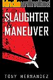 Slaughter & Maneuver