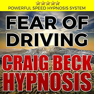 Fear of Driving: Craig Beck Hypnosis Speech