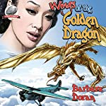Wings of the Golden Dragon | Barbara Doran