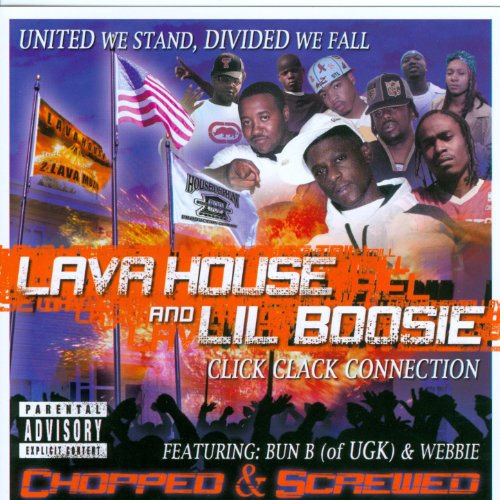 Lil House - United We Stand, Divided We Fall (Compiled by Lava House & Lil Boosie) (Chopped and Screwed) [Explicit]