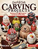 Quick & Cute Carving Projects: Patterns for 46 Projects to Carve in One Day (Woodcarving Illustrated Books) (Fox Chapel Publishing)