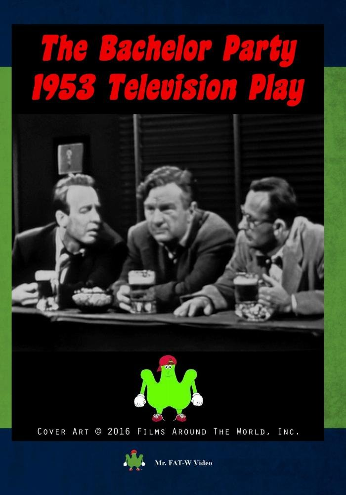 The Bachelor Party (1953 Television Play)