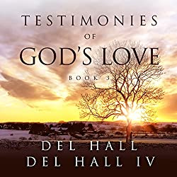 Testimonies of God's Love