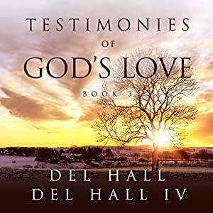 Testimonies of God's Love Audiobook