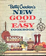 Betty Crocker's New Good and Easy Cook Book…