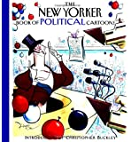 The New Yorker Book of Political Cartoons