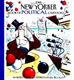 The New Yorker Book of Political Cartoons, Robert Mankoff, 1576600807