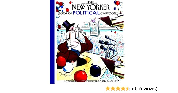 The New Yorker Book Of Political Cartoons Robert Mankoff