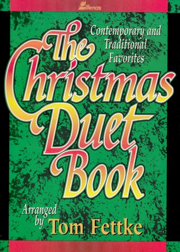 The Christmas Duet Book: Contemporary and Traditional Favorites (Christmas Split Track Accompaniment Cd)
