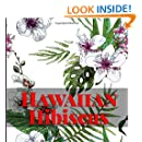 Hawaiian Hibiscus Coloring Book: Stress Relief and Relaxation with Artistic Hibiscus Designs from Hawaii (Island Color) (Volume 6)
