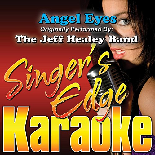 Angel Eyes (Originally Performed by the Jeff Healey Band) ()
