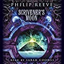 Scrivener's Moon Audiobook by Philip Reeve Narrated by Sarah Coomes