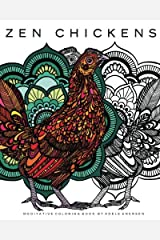 Zen Chickens: Meditative Coloring Book Paperback