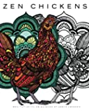 Zen Chickens: Meditative Coloring Book