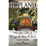 HOPLAND: An Epic Tale of Vineyards, Wine, and Love