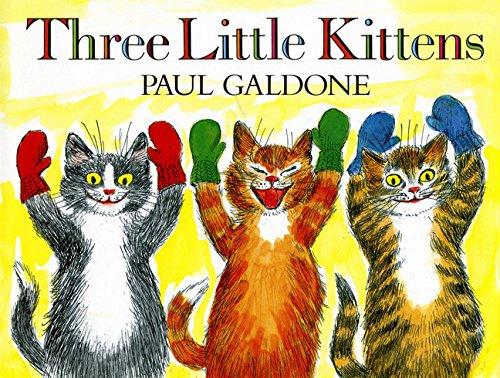 Three Little Kittens (Paul Galdone Classics)