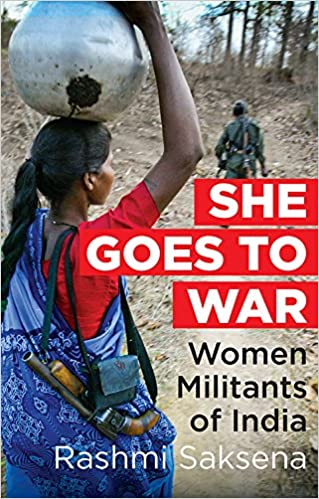 buy she goes to war women militants of india book online at low