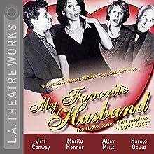 My Favorite Husband Performance by Jess Oppenheimer, Madelyn Pugh, Bob Carroll Narrated by Samantha Bennett, Jeff Conaway, Harold Gould, Marilu Henner, Joe Liss, Alley Mills