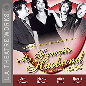 My Favorite Husband: Liz Changes Her Mind Performance