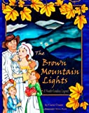 The Brown Mountain Lights, Carol Crane, 1935711199