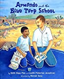 img - for Armando and the Blue Tarp School book / textbook / text book