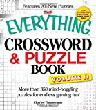 The Everything Crossword and Puzzle Book Volume II: More than 350 mind-boggling puzzles for endless gaming fun! (Everything: Sports and Hobbies)