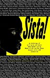 img - for Sista!: An anthology of writings by Same Gender Loving Women of African/Caribbean descent with a UK connection book / textbook / text book