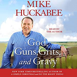 God, Guns, Grits, and Gravy Audiobook