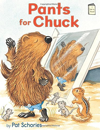 Pants for Chuck (I Like to Read Level E) by Holiday House