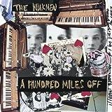 A Hundred Miles Off (U.S. Version)