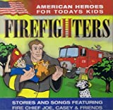 American Heroes For Todays Kid: Firefighters by N/A (0100-01-01)