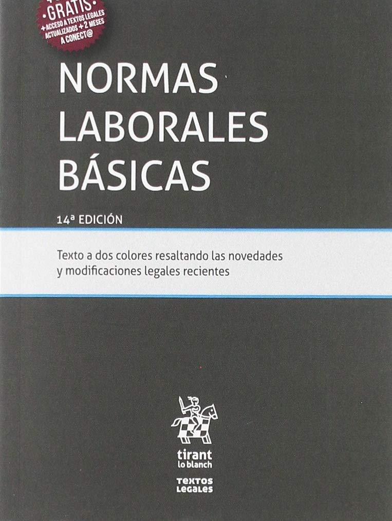 Normas Laborales Básicas 14ª Edición 2019 (Textos Legales)