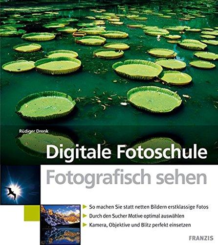 digitale-fotoschule-fotografisch-sehen