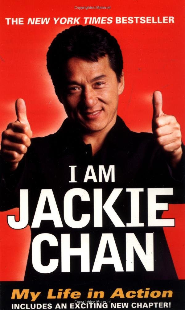 I Am Jackie Chan: My Life in Action: Jackie Chan