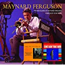 The New Sounds of Maynard Ferguson/Come Blow Your Horn - The Complete Cameo Recordings