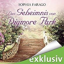 Das Geheimnis von Digmore Park Hörbuch von Sophia Farago Gesprochen von: Nora Jokhosha