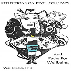 Reflections on Psychotherapy and Paths for Wellbeing