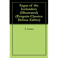 Sagas of the Icelanders (Illustrated): * (Penguin Classics Deluxe Editio)