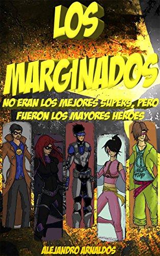 Descargar Libro Los Marginados Alejandro Arnaldos Conesa