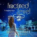 Fractured Jewel: A Starstruck Novella Hörbuch von Brenda Hiatt Gesprochen von: Bethany Barber