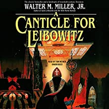 A Canticle for Leibowitz Audiobook by Walter M. Miller Jr. Narrated by Tom Weiner